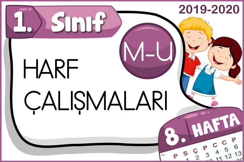 1 Sinif M U Harfi Calismalari 8 Hafta Ogretmen Evde
